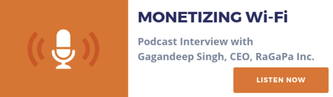 Monetizing WiFi - Podcast